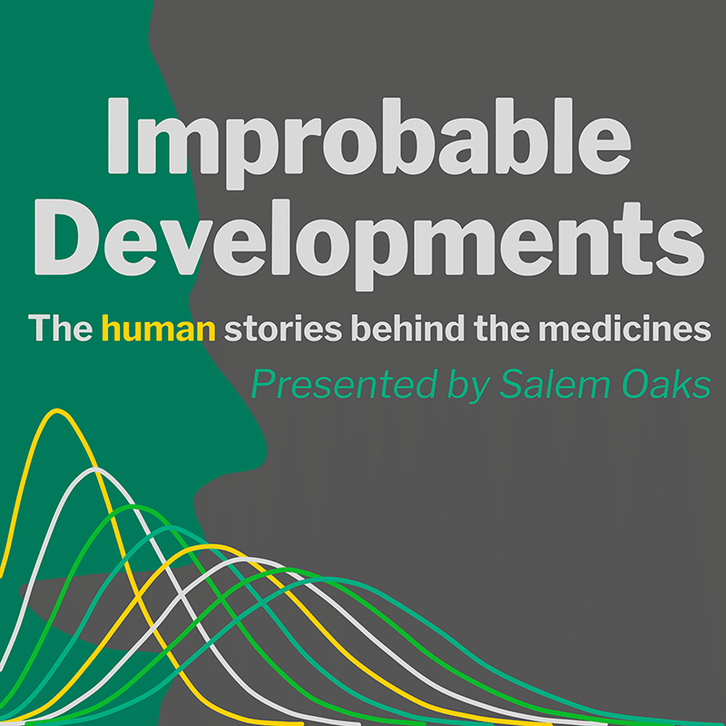Improbable Developments: The human stories behind the medicines